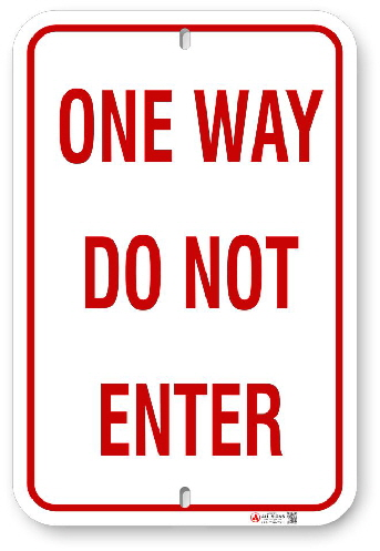 10W001 One Way Do Not Enter sign