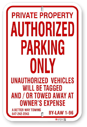 1AP0R4 Authorized Parking Only Sign By-Law 1-96 with Towing Company Information