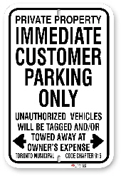 1cp103 immediate customer parking sign with toronto municipal code 915 made by all signs co