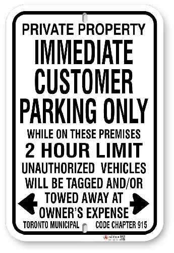 1CP105 Immediate Customer Parking Sign with Time Limit and Toronto Municipal code 915