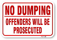 1ND003 No Dumping Offenders will be Prosecuted sign
