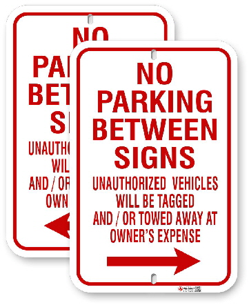 1NB03 No Parking Between Sign with Right or Left Arrows and Warning Text