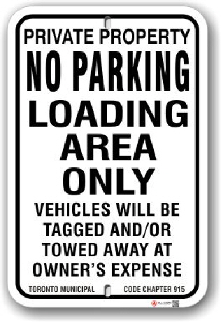 1nplz4 no parking loading area only sign with toronto municipal code chapter 915 by all signs co