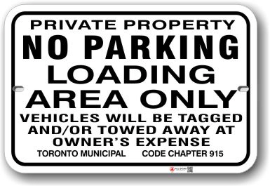 1nplz5 no parking loading area only sign horizontal with toronto municipal code chapter 915 by all signs co