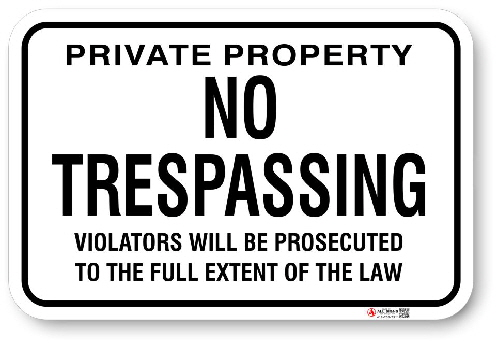 1NT005 No Tresspassing sign with Warning