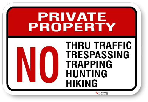 1NT008 Private Property No Tru Traffic - Tresspssing - Trapping - Hunting - Hiking Aluminum sign