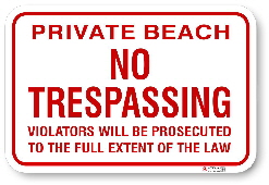 1NTPB01 Private Beach No Tresspassing with Warning