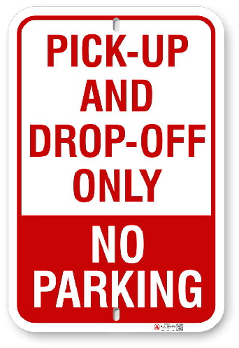 1PD001 Pick-Up and Drop-Off Only  sign