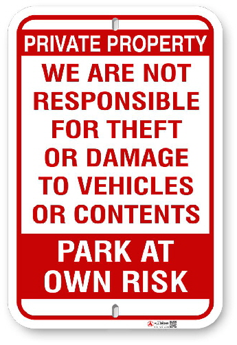 1PR001 Park at Own Risk sign