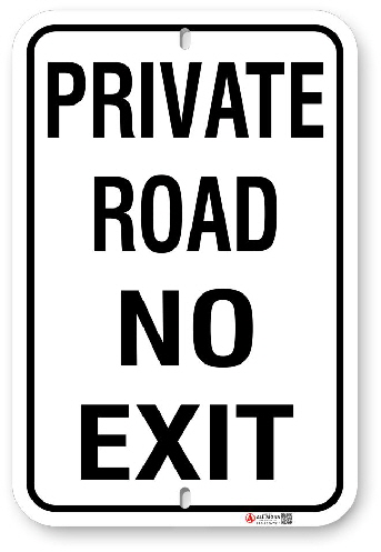 1PR001 Private Road No Exit sign