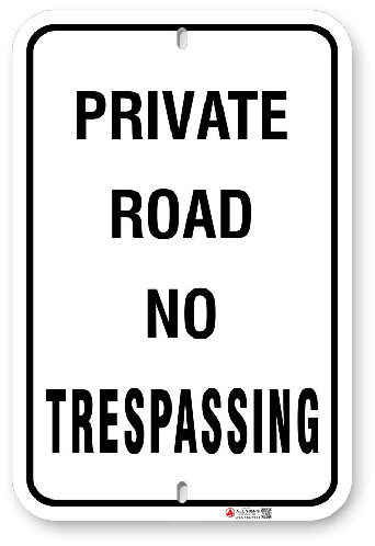 1PR003 Private Road No Tresspassing sign