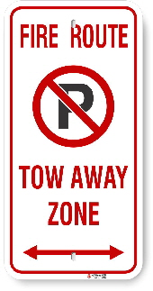 20FR01 Fire Route sign Tow away Zone and Arrow
