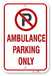2AP001 Ambulance Parking Only Sign