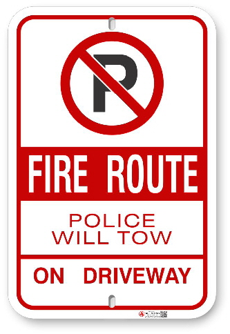 2FR001 Fire Route Sign Police Will Tow on Driveway Aluminum Parking Sign