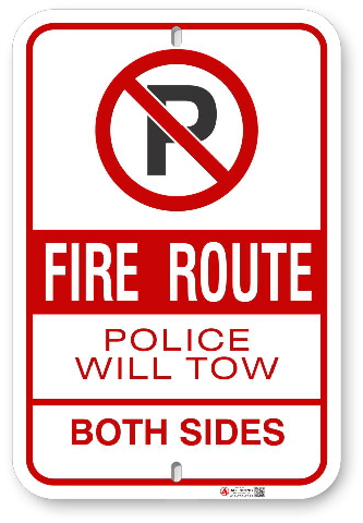 2FRB01 Fire Route Sign Police Will Tow Both Sides