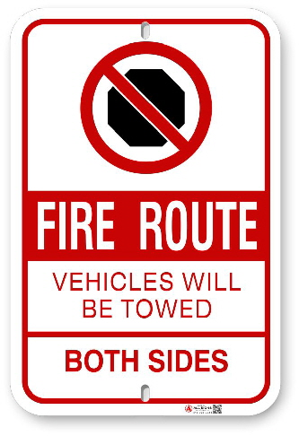 2FRS02 Fire Route Sign No Stoping Vehicles Will Be Towed Both Sides