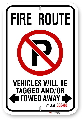 2MFR02 Fire Route sign with By-Law 336-88