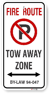 2VFR02 Bradford West Gwillimbury Fire Route sign By-Law 94-047 Tow away Zone and Arrow
