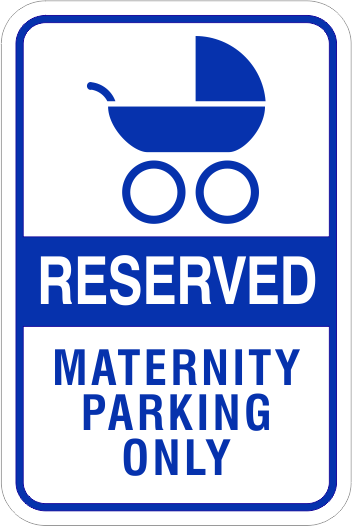 handicap by permit only signs reserved for family maternity parking signs. Black Bedroom Furniture Sets. Home Design Ideas